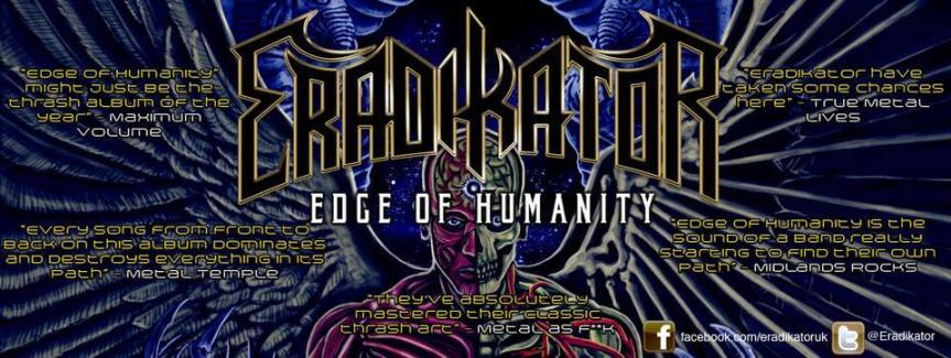 "ERADIKATOR RETURN WITH NEW ALBUM ""EDGE OF HUMANITY"""